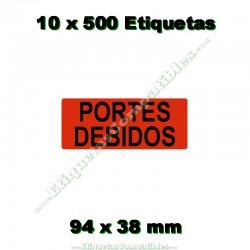 """10 Rollos 500 Etiquetas """"Portes debidos"""""""