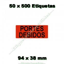 """50 Rollos 500 Etiquetas """"Portes debidos"""""""