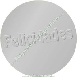 "500 Etiquetas ""Feliciadades"" Plata Relieve"