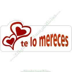 """500 Etiquetas """"Te lo mereces"""" Corazón S"""